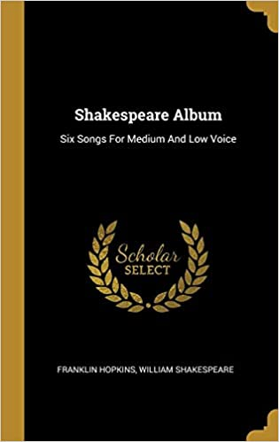 Buy Shakespeare Album: Six Songs For Medium And Low Voice Book