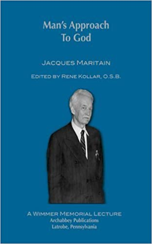 Book Mans Approach to God: (Wimmer Memorial Lecture) by Jacques Maritain (2011-06-17)