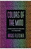 Colors of the Mind, Angus Fletcher, 0674143124