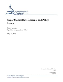 Sugar Market Developments and Policy Issues