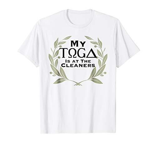 (Funny My Toga Is At The Cleaners Shirt Olive)