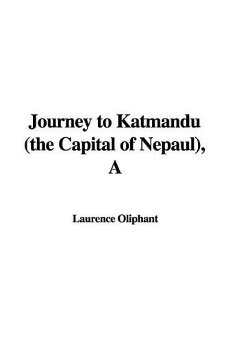 Download A Journey to Katmandu (The Capital of Nepaul) pdf