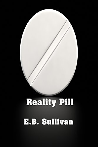 Reality Pill by [Sullivan, E. B.]