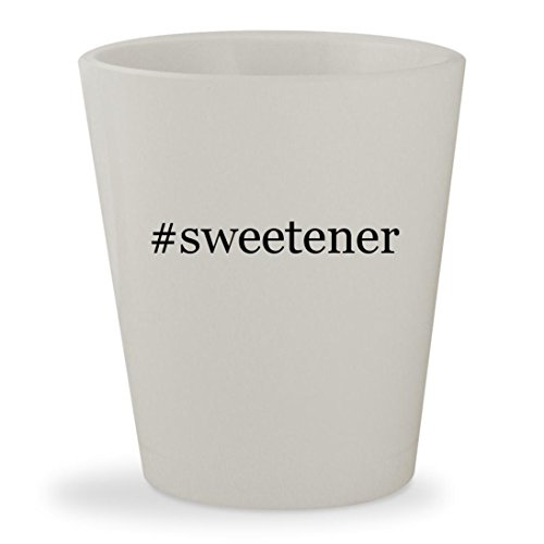 #sweetener - White Hashtag Ceramic 1.5oz Shot Glass