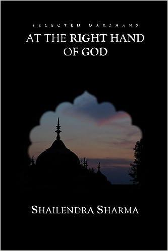 At The Right Hand Of God: Shailendra Sharma: 9781484196717: Books