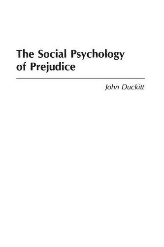 The Social Psychology of Prejudice