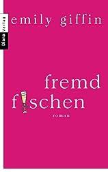 Fremd fischen: Roman (German Edition)