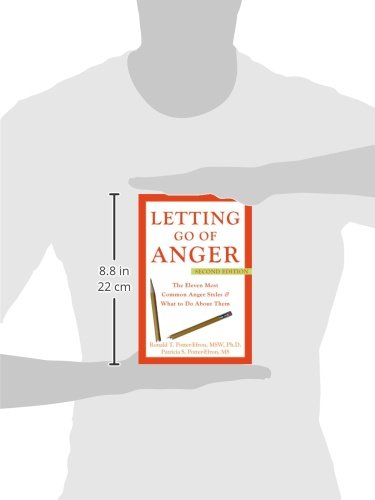 Letting Go of Anger: The Eleven Most Common Anger Styles And What to ...