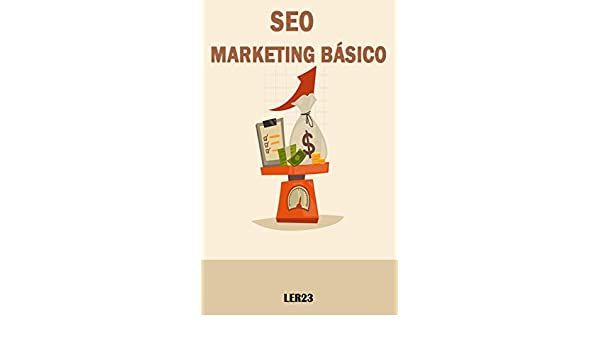 Seo Marketing Básico: Seo Marketing Básico Para Posicionar seu ...