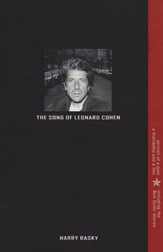 The Song of Leonard Cohen: Portrait of a Poet, A Friendship & a Film