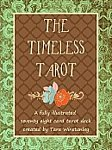 The Timeless Tarot Card Deck / Striking and colorful artwork creates a Tarot that is unique, meaningful, and profound - suitable for beginners as well as seasoned readers alike! ()