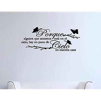 Porque alguien que amamos estra en el cielo... Spanish Vinyl Wall Saying Quote Words Decal - Vinyl Quote Me