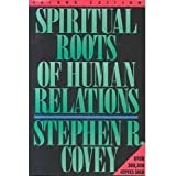 Spiritual Roots of Human Relations