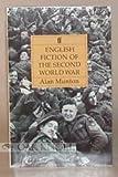 English Fiction of the Second World War, Alan Munton, 0571149715