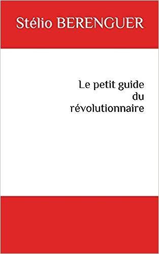 petit guide révolutionnaire