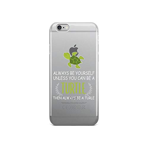 iPhone 6/6s Pure Clear Case Cases Cover Always Be Yourself Funny Turtle TPU Plactic Compatible Cover