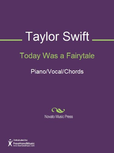 Today Was a Fairytale Sheet Music (Piano/Vocal/Chords)