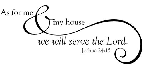 "Tapestry Of Truth - As for me & my house we will serve the Lord. Joshua 24:15 (Size: 20"" x 9"") - TOT3279 - Wall and home scripture, lettering, quotes, images, stickers, decals, art, and more! by Tapestry Of Truth"