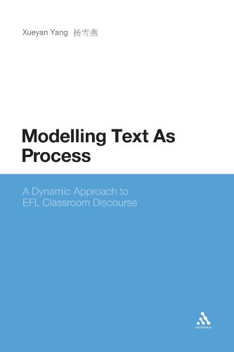 Modelling Text As Process: A Dynamic Approach to EFL Classroom Discourse