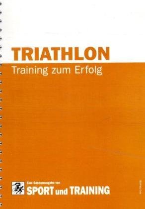 Triathlon: Training zum Erfolg
