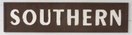 Metal Embossed SOUTHERN Sign Brown with White Letters Review