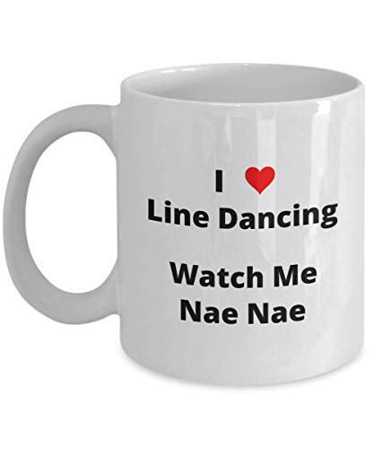 I Love Line Dancing Watch Me Whip Nae Nae - Country - Hip Hop - Silento - Stanky Leg