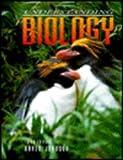 Understanding Biology, Peter H. Raven and George B. Johnson, 0697222136