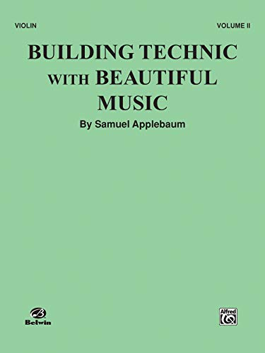 Building Technic with Beautiful Music - Violin Vol. -