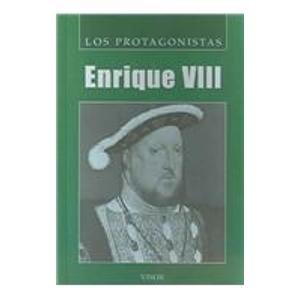 Read Online Enrique VIII/ Henry VIII (Los Protagonistas/ The Protagonists) (Spanish Edition) PDF