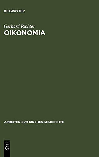 Oikonomia (ARBEITEN ZUR KIRCHENGESCHICHTE)  [Richter, Gerhard] (Tapa Dura)