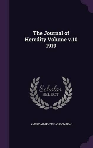 Download The Journal of Heredity Volume V.10 1919 pdf epub