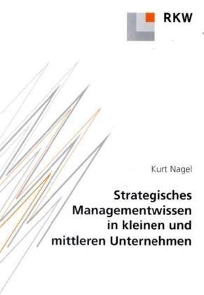 Strategisches Managementwissen in kleinen und mittleren Unternehmen