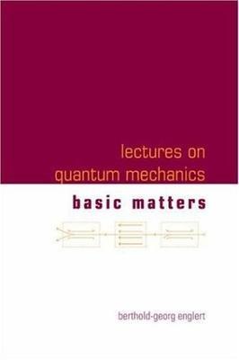 LECTURES ON QUANTUM MECHANICS BASIC MATTERS