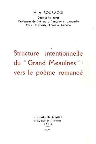 Structure Intentionnelle Du Grand Meaulnes Vers Le Poeme