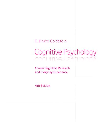 Cognitive Psychology: Connecting Mind, Research and Everyday Experience Pdf