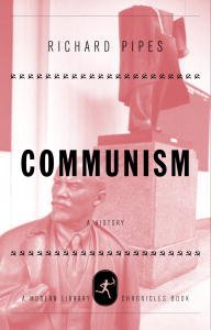 Communism: A History (Modern Library Chronicles Series)