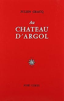 Au Château d'Argol par Gracq