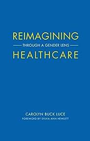Reimagining Healthcare: Through a Gender Lens