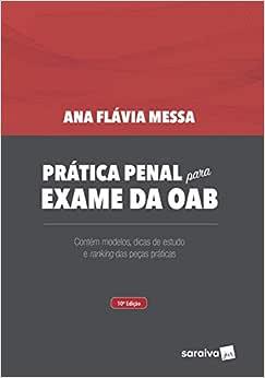 Prática penal para exame da OAB - 10ª edição de 2018