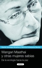 Descargar Libro Wangari Maathai Y Otras Mujeres Sabias: De La Ecología Hacia La Paz Marifé Santiago Bolaños
