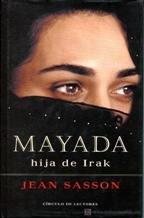 MAYADA. HIJA DE IRAK par Jean Sasson