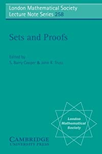 Sets and Proofs (London Mathematical Society Lecture Note Series) by S. Barry Cooper (2013-11-20)