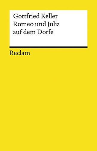 Romeo Und Julia Auf Dem Dorfe (German Edition)