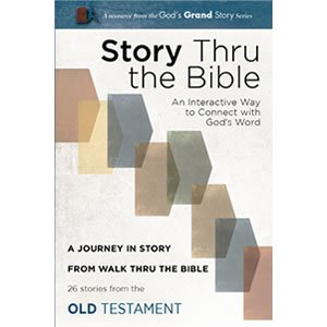 Story thru the Bible - 26 stories from the Old Testament (Walk Thru The Old Testament)