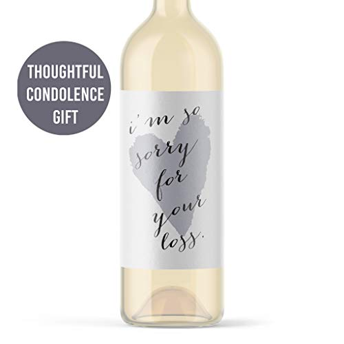 Condolence Gift I'm So Sorry For Your Loss Wine Bottle Label   Wine Sticker for Condolences to Friend or Family   Death of a Loved One   Wine Present Gift Basket   Funeral Viewing Gift   Pet Dog