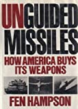 Unguided Missiles, Fen O. Hampson, 0393026280