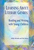 img - for Learning about Literary Genres: Reading and Writing with Young Children book / textbook / text book
