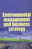 img - for Environmental Management And Business Strategy book / textbook / text book