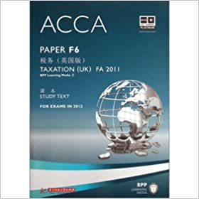 ACCA F6 Tax (UK version)(Chinese Edition)