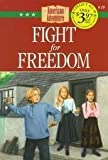 Fight for Freedom (American Adventure (Barbour)) by Norma Jean Lutz (1998-12-01)
